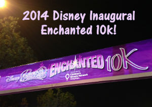 2014 Disney Inaugural Enchanted 10k recap!