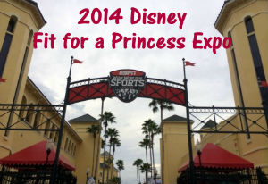 2014 Disney Fit for a Princess Expo Recap!