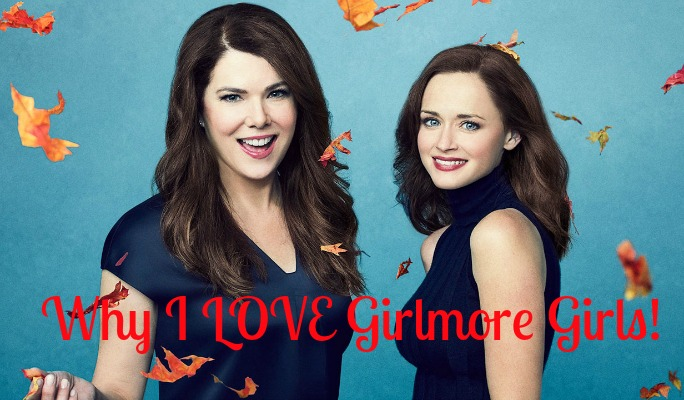 Friday Five: Why I love Girlmore Girls!