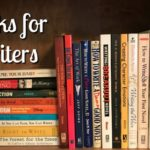 Ten Terrific Books for Writers: Some of my Favorites