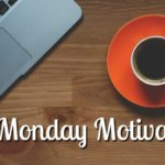 Monday Motivation: Inspiration for Writers