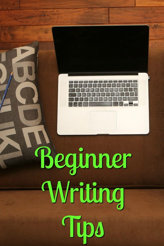 So you want to be a writer? Beginning Writer Tips