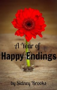 A Year of Happy Endings by Sidney Brooks