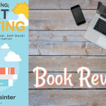 Stop Worrying; Start Writing by Sarah Painter: Book Review