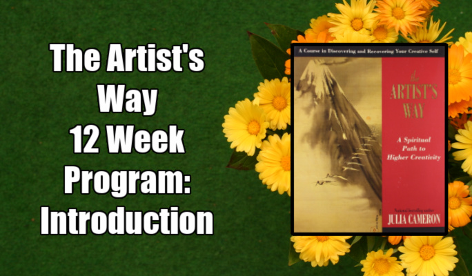 Julia Cameron's The Artist's Wayt 12 Week Program